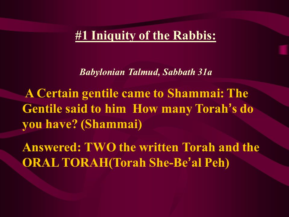 #1 Iniquity of the Rabbis: