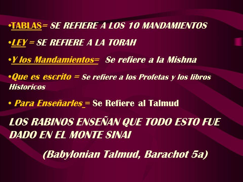 (Babylonian Talmud, Barachot 5a)