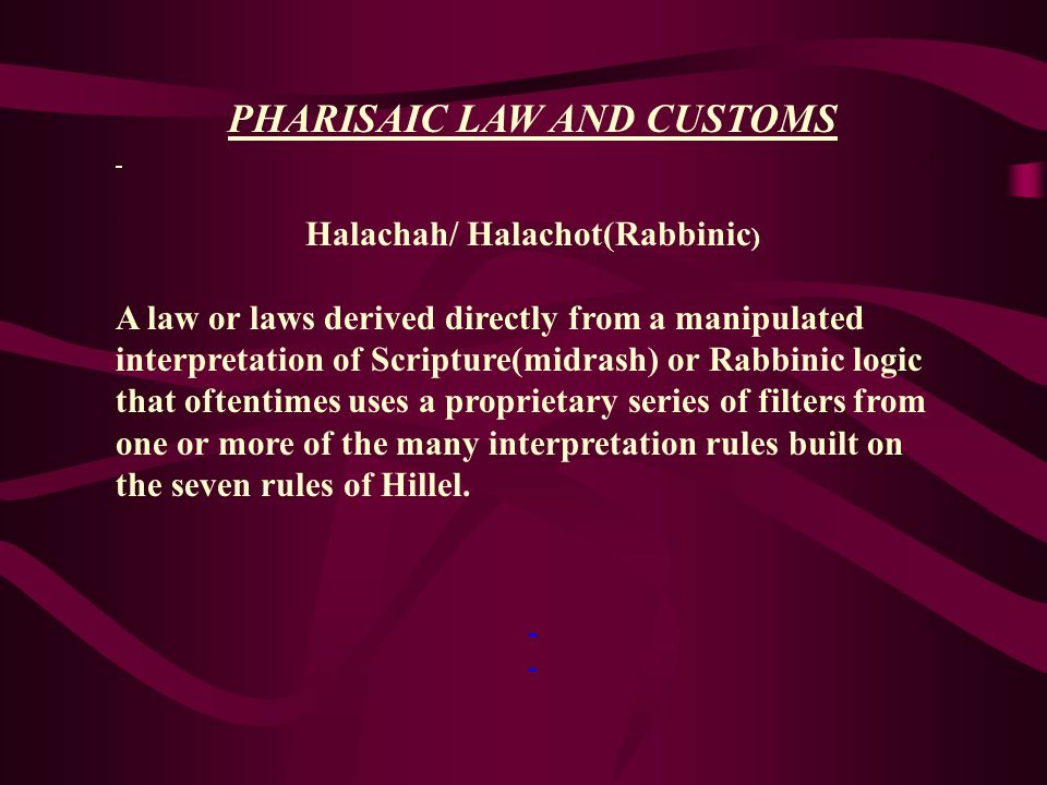 PHARISAIC LAW AND CUSTOMS