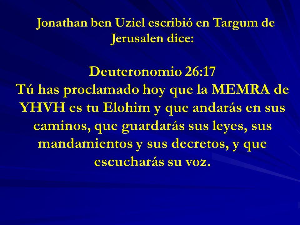 Jonathan ben Uziel escribió en Targum de Jerusalen dice: