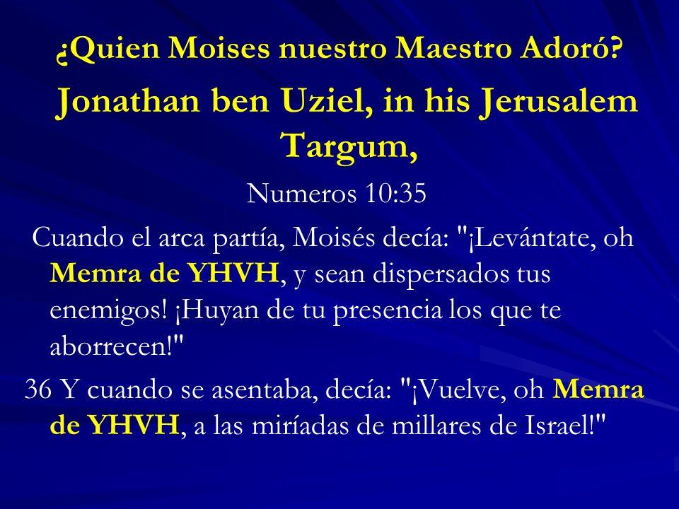 ¿Quien Moises nuestro Maestro Adoró