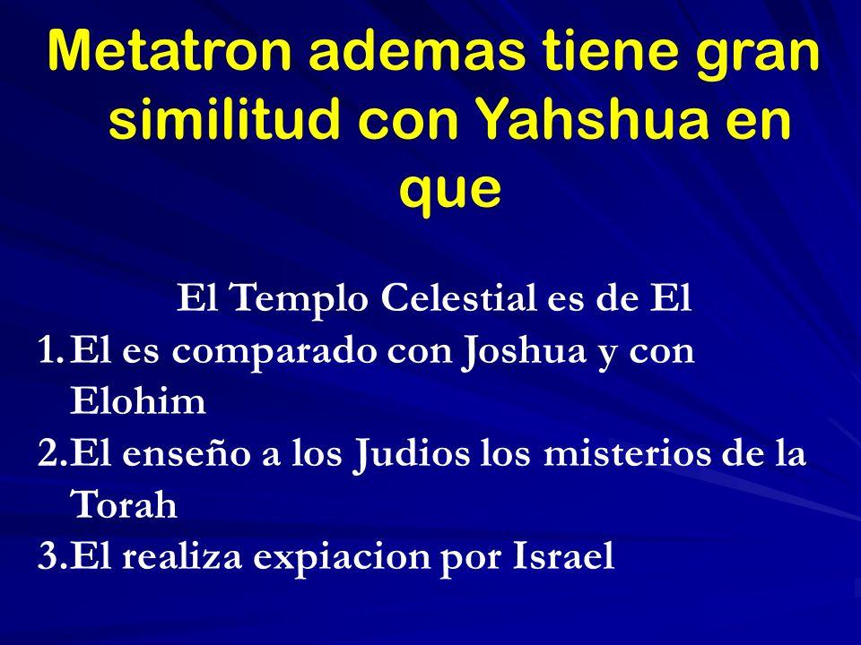 El Templo Celestial es de El
