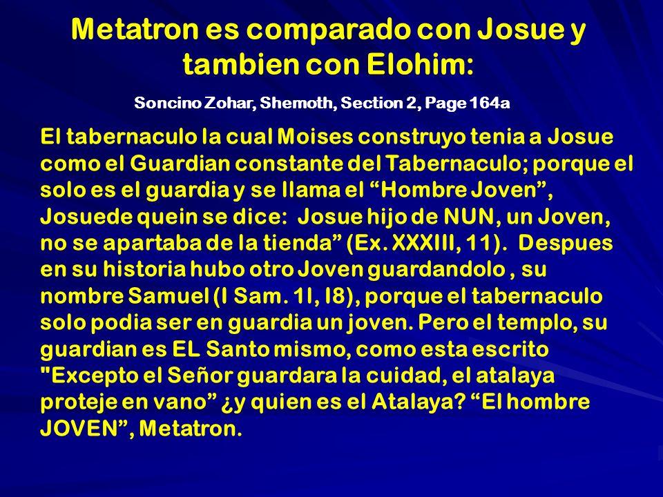 Metatron es comparado con Josue y tambien con Elohim: