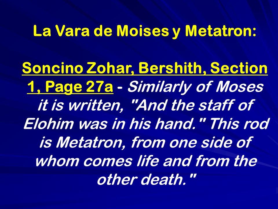 La Vara de Moises y Metatron: