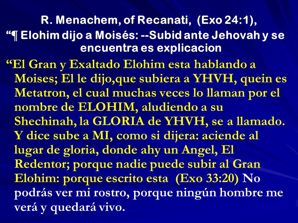 R. Menachem, of Recanati, (Exo 24:1),