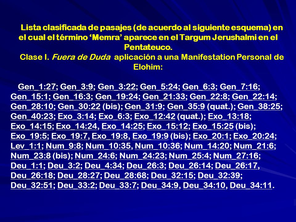 Lista clasificada de pasajes (de acuerdo al siguiente esquema) en el cual el término 'Memra' aparece en el Targum Jerushalmi en el Pentateuco.