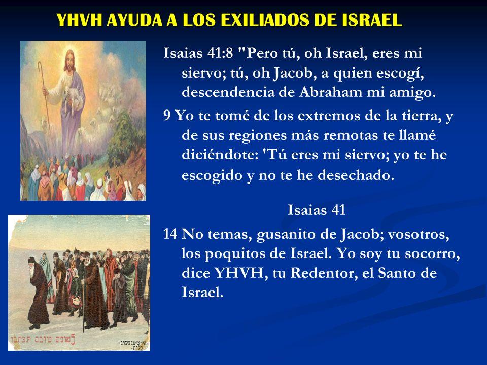 YHVH AYUDA A LOS EXILIADOS DE ISRAEL