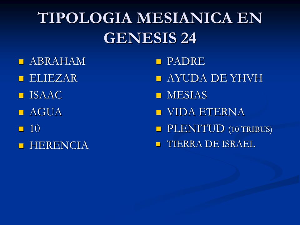 TIPOLOGIA MESIANICA EN GENESIS 24