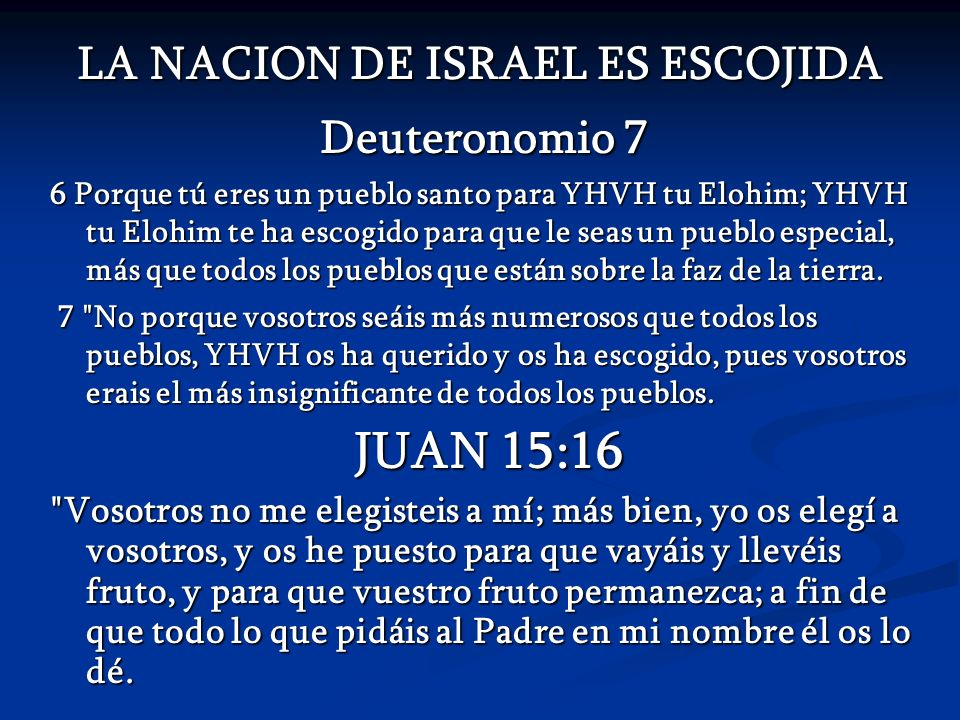 LA NACION DE ISRAEL ES ESCOJIDA