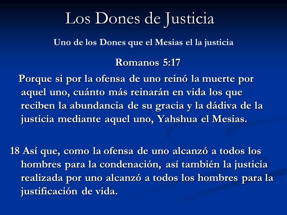 Uno de los Dones que el Mesias el la justicia