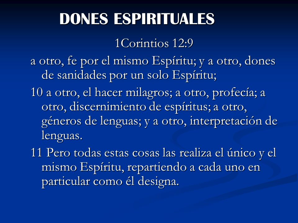 DONES ESPIRITUALES 1Corintios 12:9