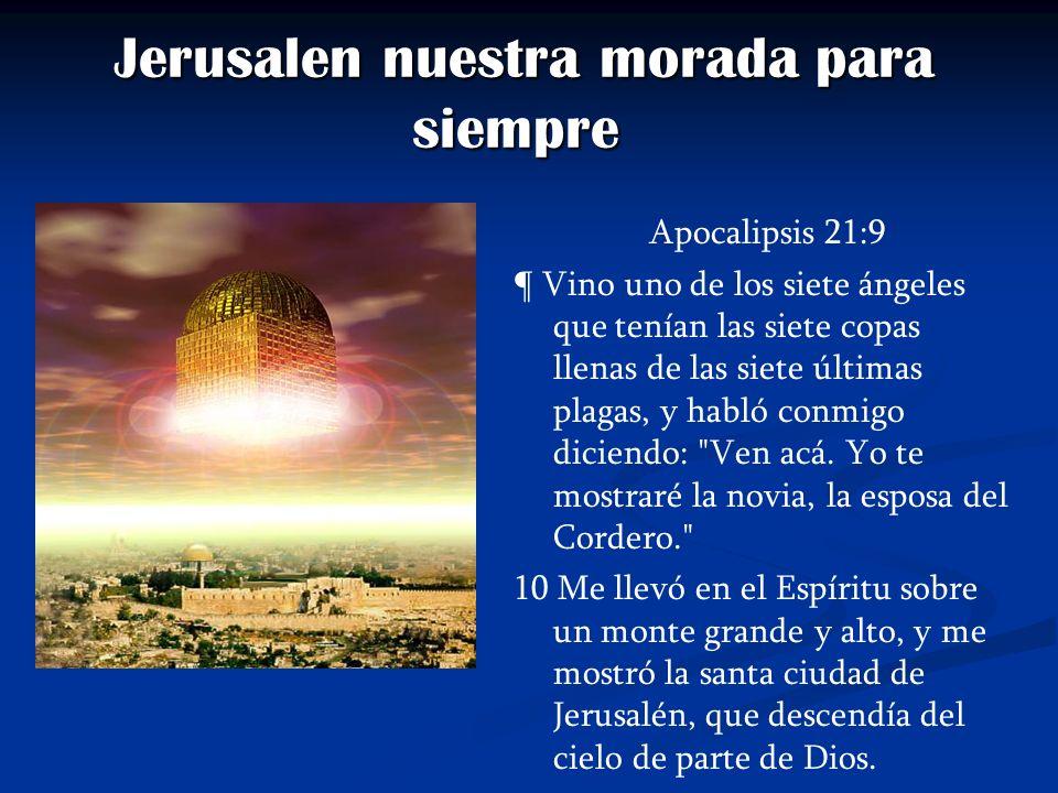 Jerusalen nuestra morada para siempre