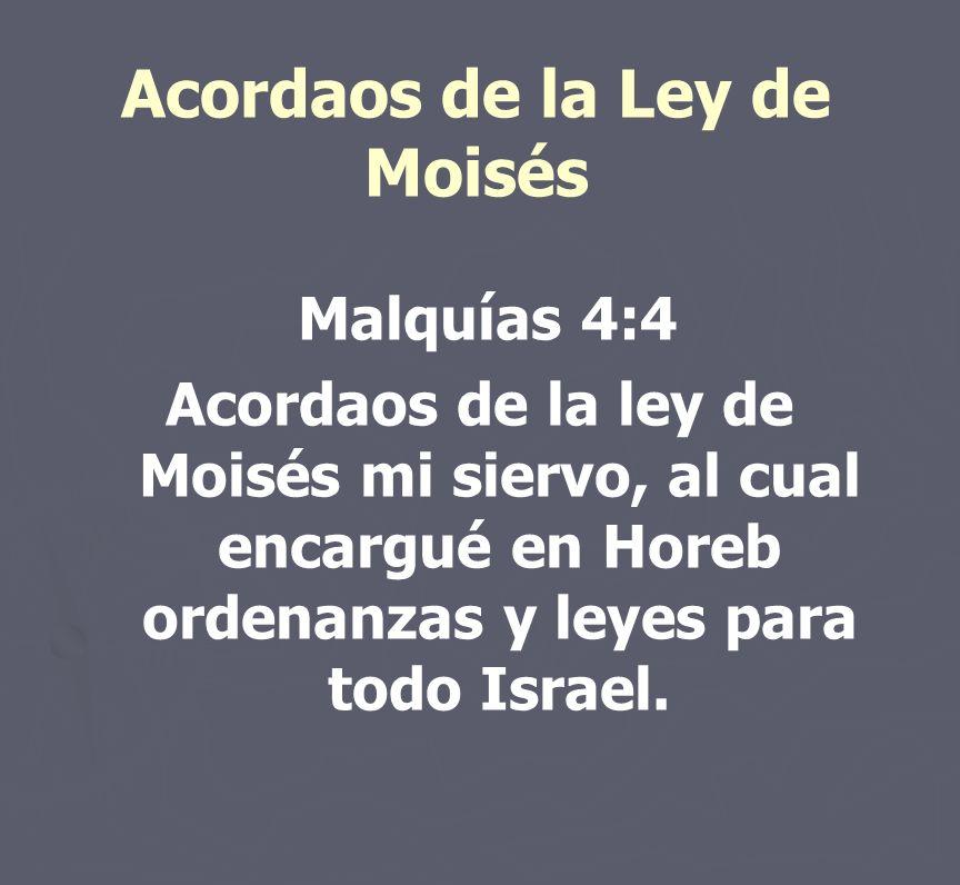 Acordaos de la Ley de Moisés