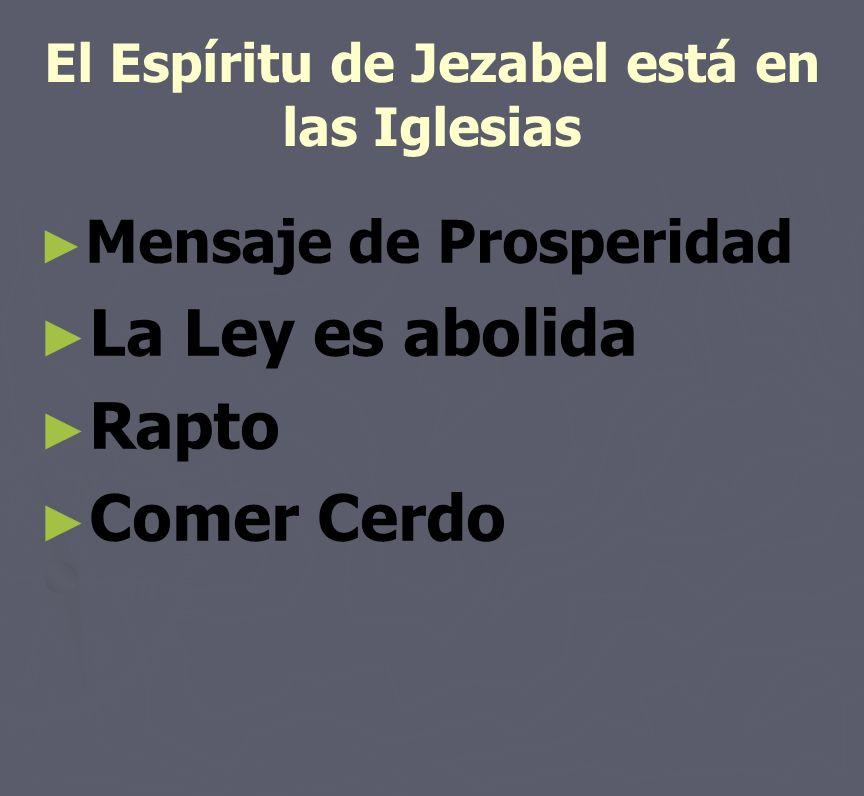 El Espíritu de Jezabel está en las Iglesias