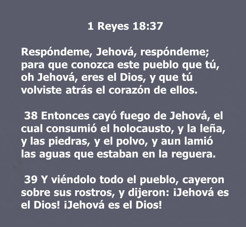 1 Reyes 18:37