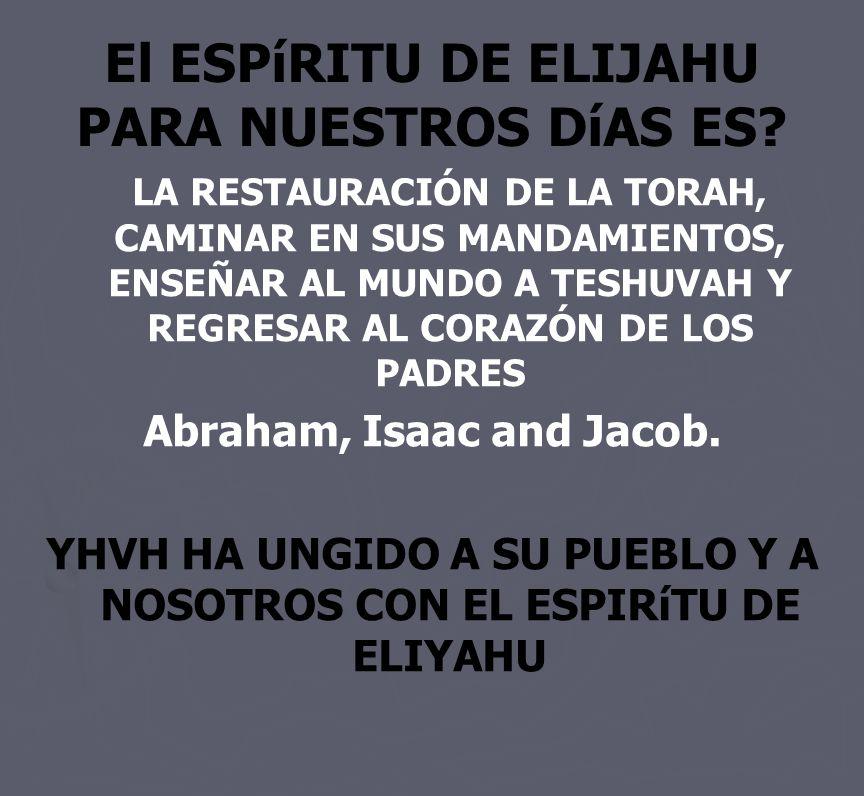 El ESPíRITU DE ELIJAHU PARA NUESTROS DíAS ES