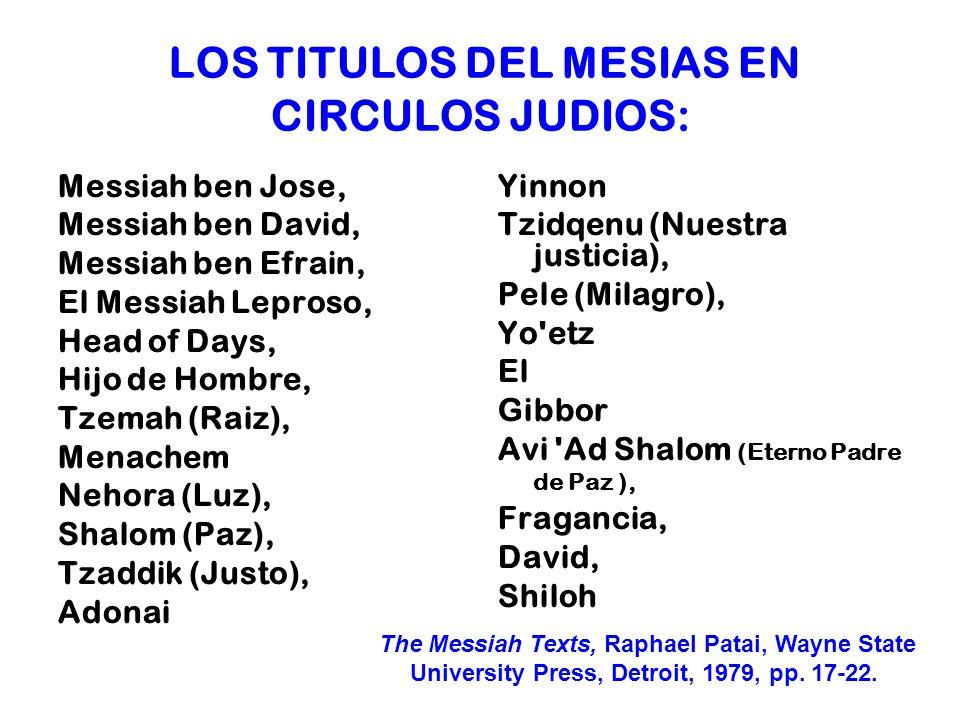 LOS TITULOS DEL MESIAS EN CIRCULOS JUDIOS: