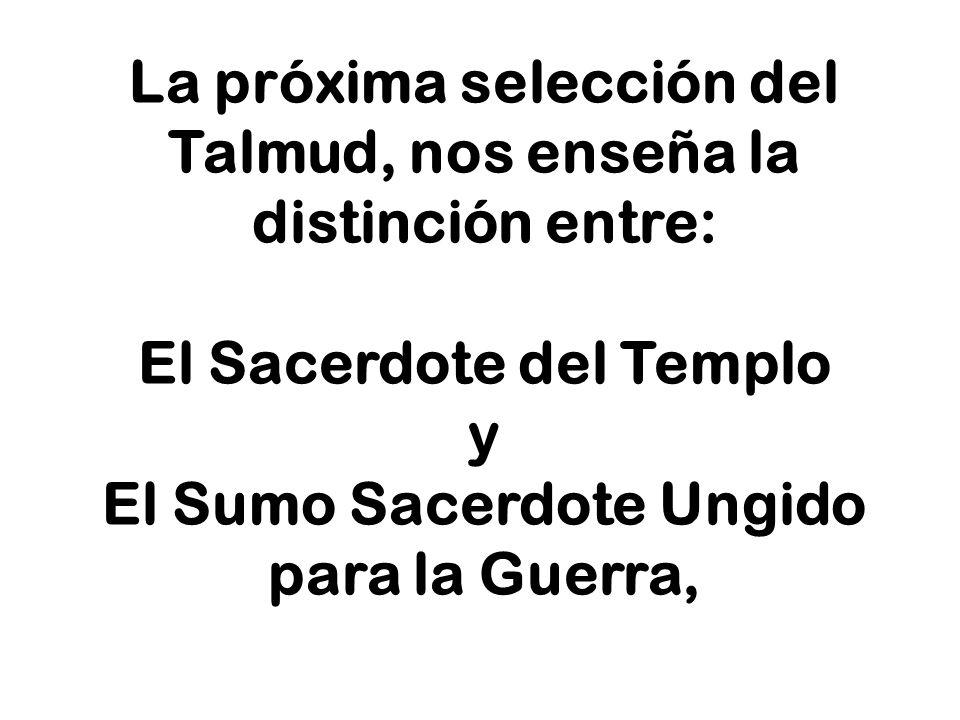 La próxima selección del Talmud, nos enseña la distinción entre:
