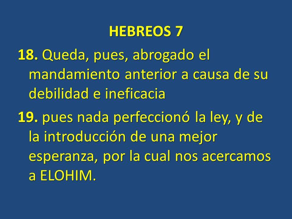 HEBREOS 7 18.
