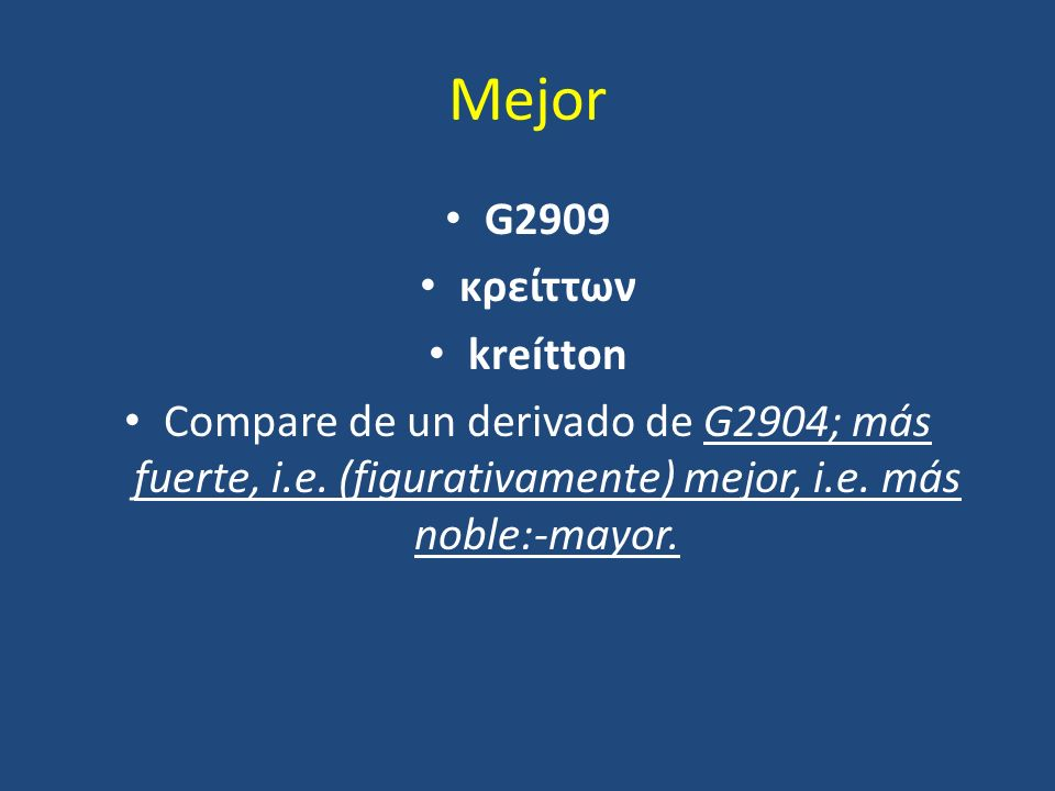 Mejor G2909 κρείττων kreítton