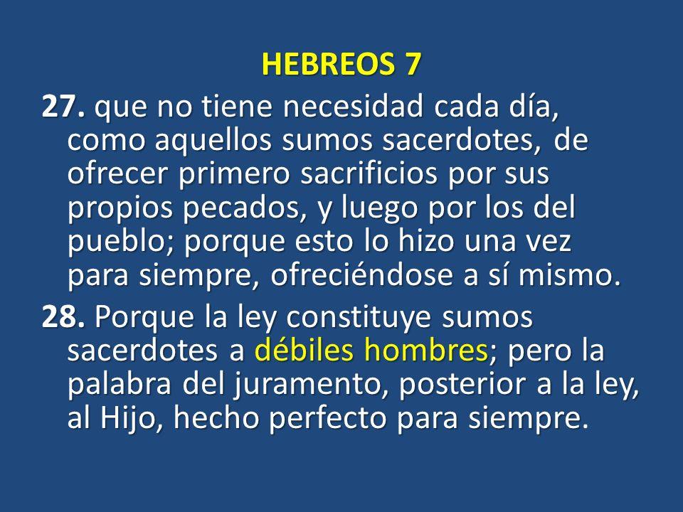 HEBREOS 7 27.