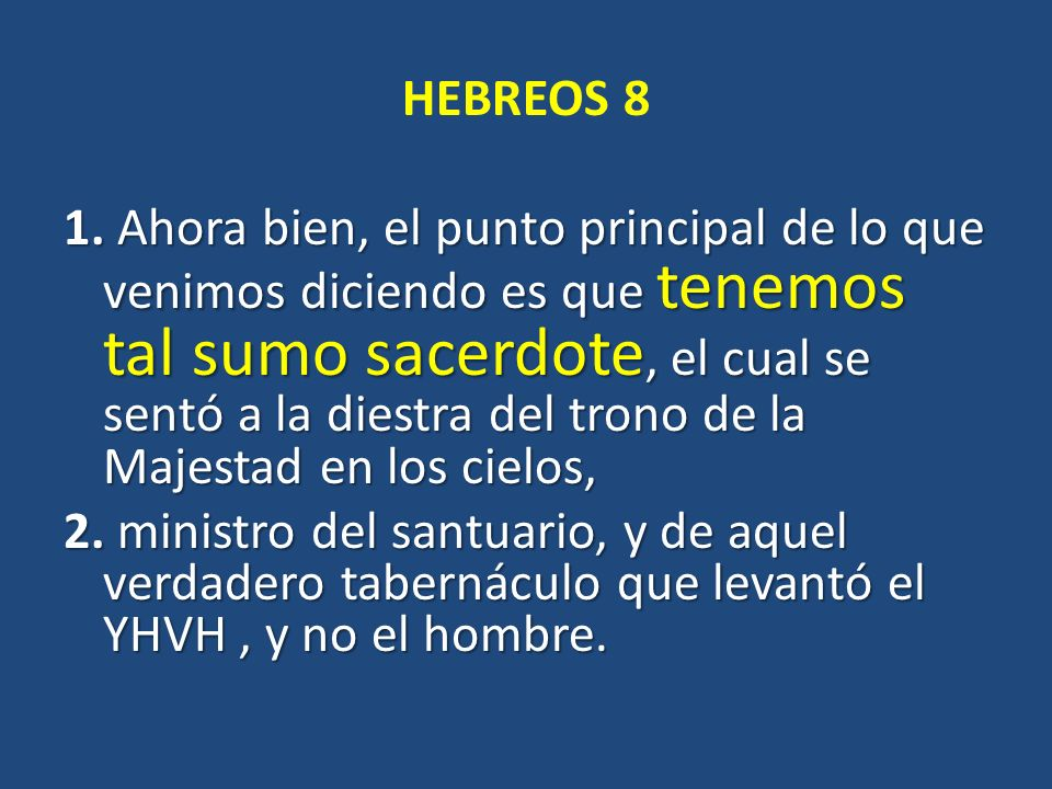 HEBREOS 8 1.