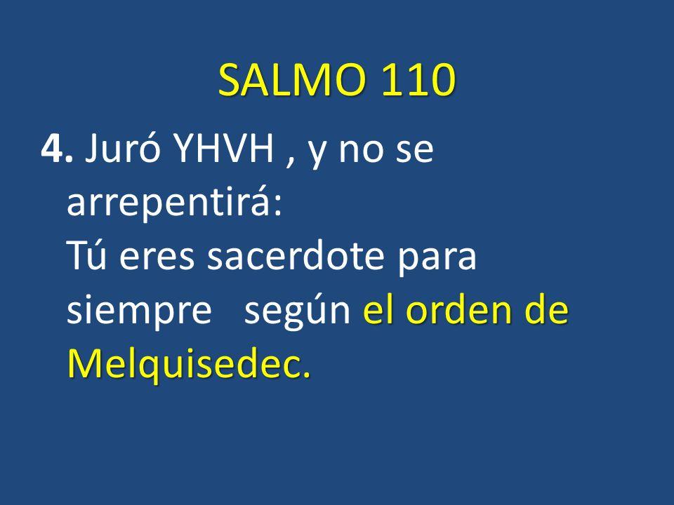 SALMO 110 4.