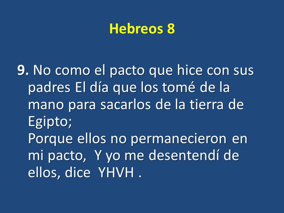 Hebreos 8 9.
