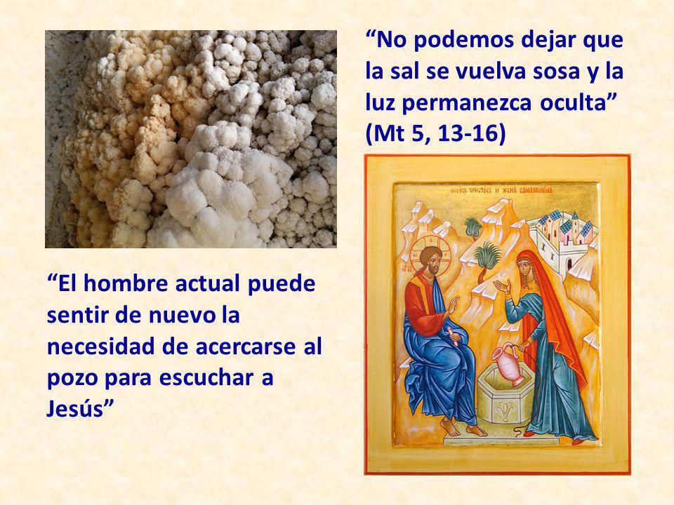 No podemos dejar que la sal se vuelva sosa y la luz permanezca oculta (Mt 5, 13-16)
