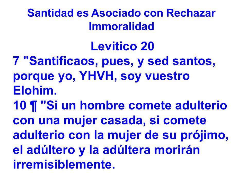 Santidad es Asociado con Rechazar Immoralidad