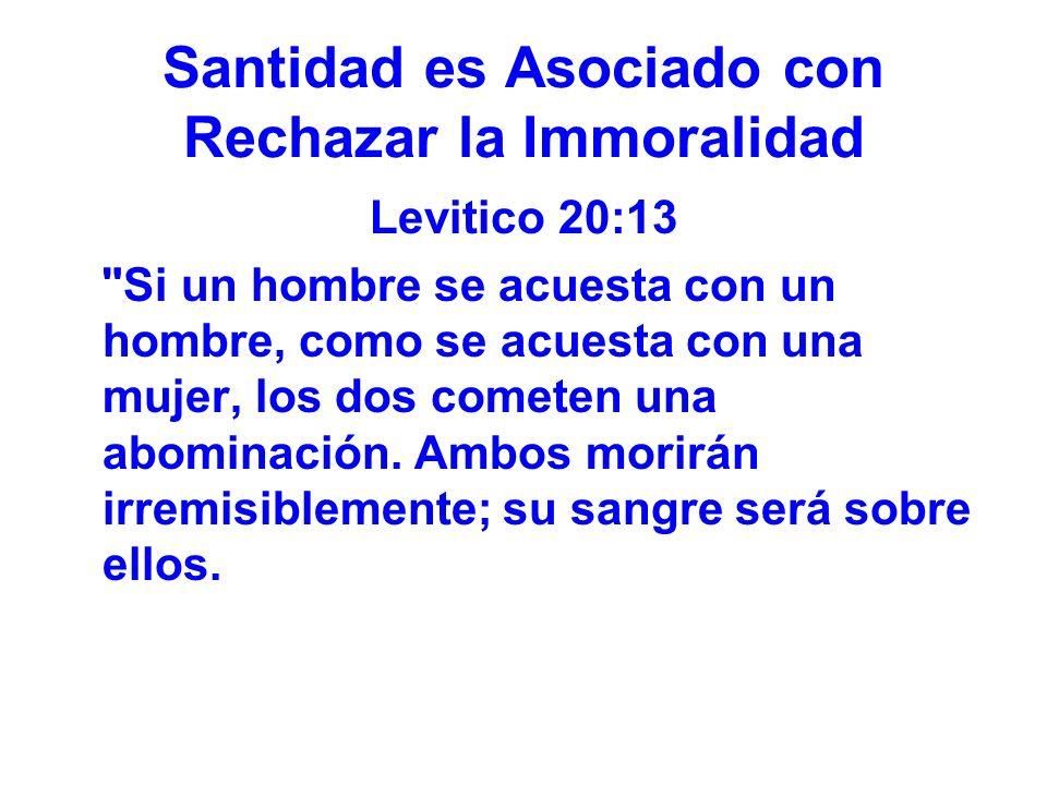 Santidad es Asociado con Rechazar la Immoralidad
