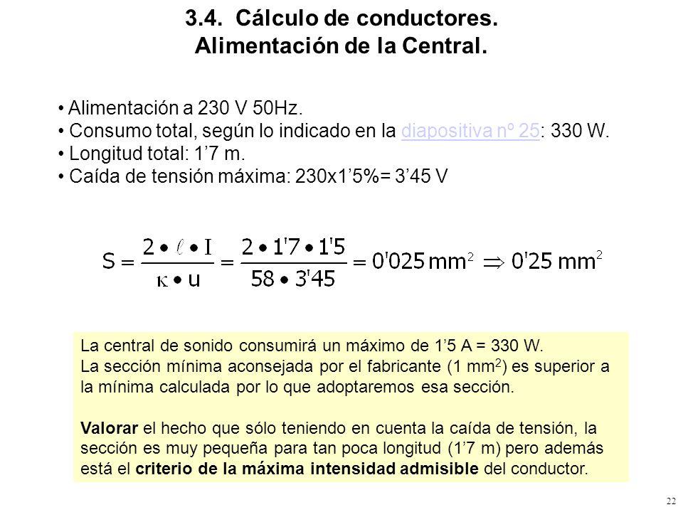 3.4. Cálculo de conductores. Alimentación de la Central.