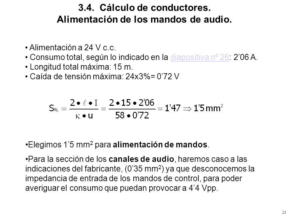 3.4. Cálculo de conductores. Alimentación de los mandos de audio.