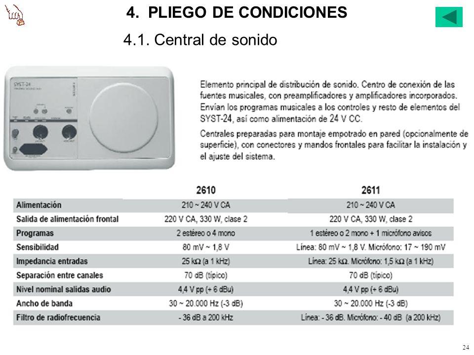 4. PLIEGO DE CONDICIONES 4.1. Central de sonido