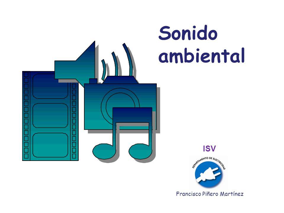 Sonido ambiental ISV Francisco Piñero Martínez