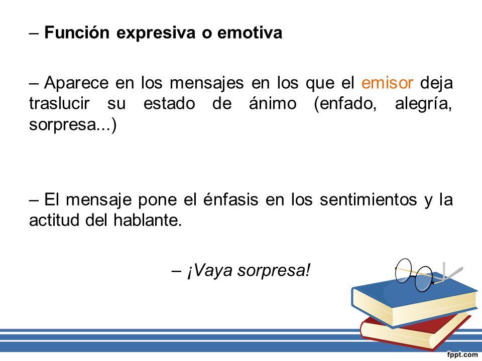 Función expresiva o emotiva
