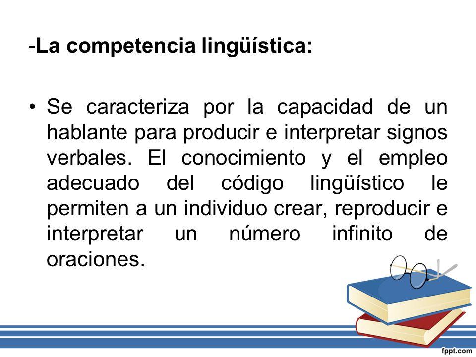 -La competencia lingüística: