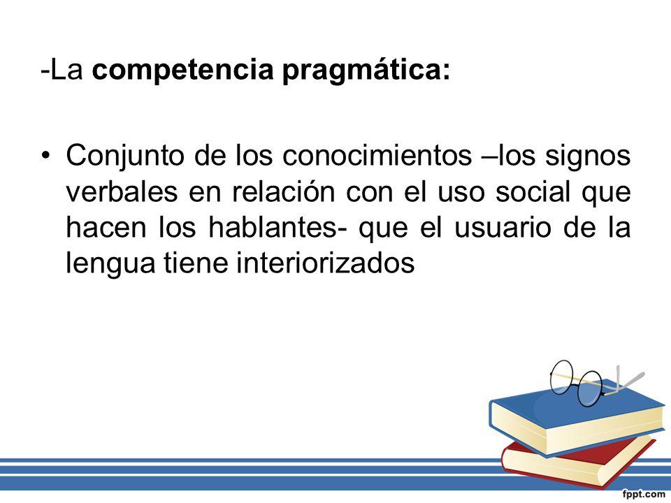 -La competencia pragmática: