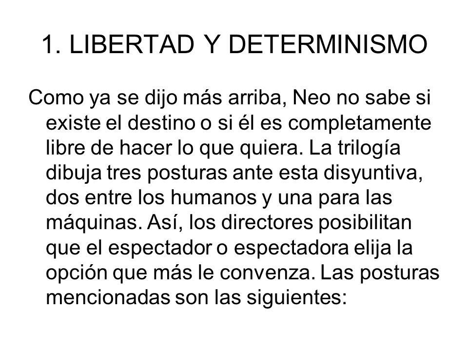 1. LIBERTAD Y DETERMINISMO