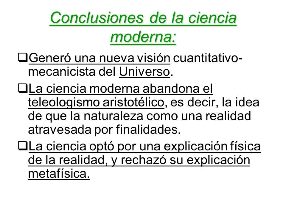 Conclusiones de la ciencia moderna: