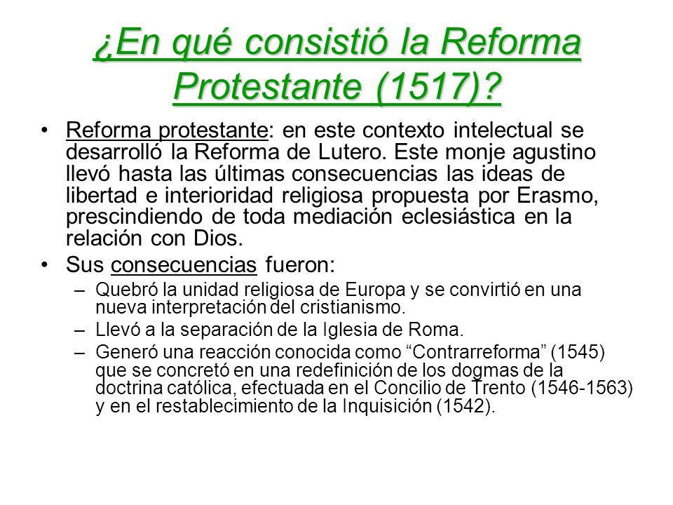 ¿En qué consistió la Reforma Protestante (1517)