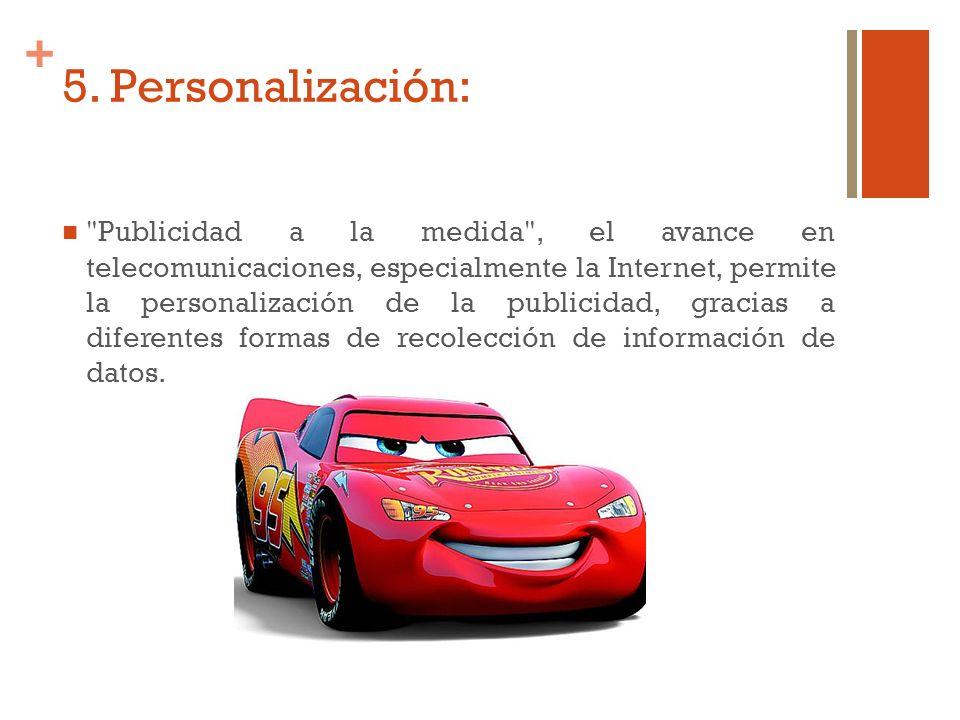 5. Personalización: