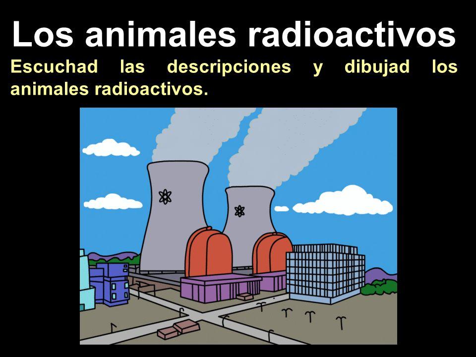 Los animales radioactivos
