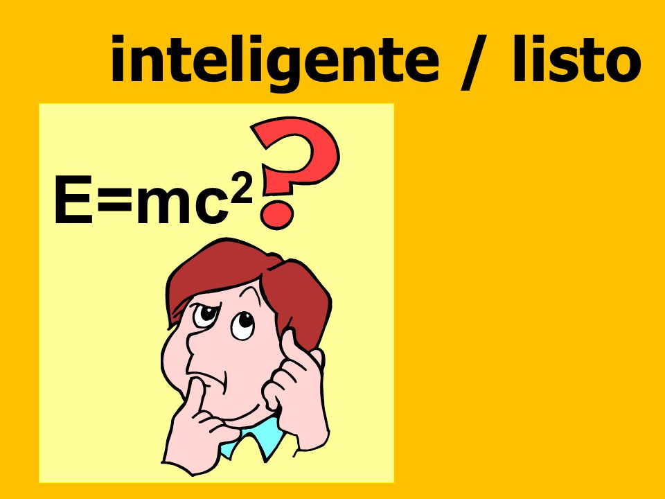 inteligente / listo E=mc2
