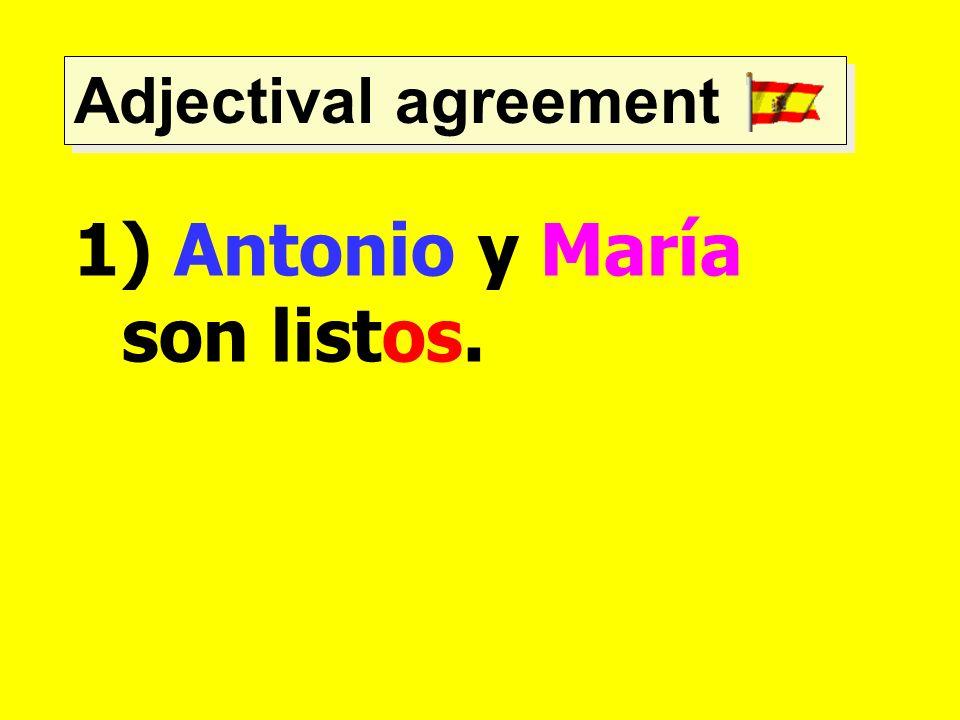 Antonio y María son listos.
