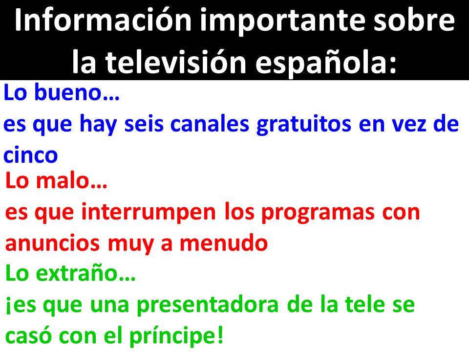 Información importante sobre la televisión española: