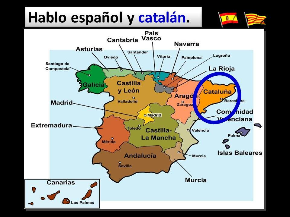 Hablo español y catalán.