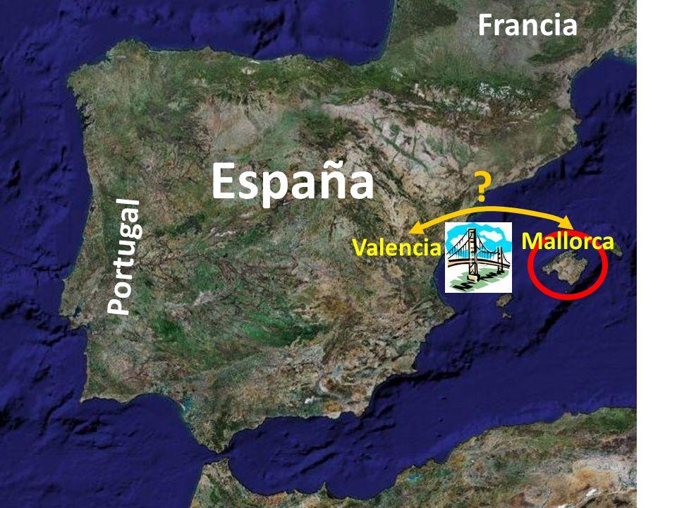Francia España Mallorca Valencia Portugal