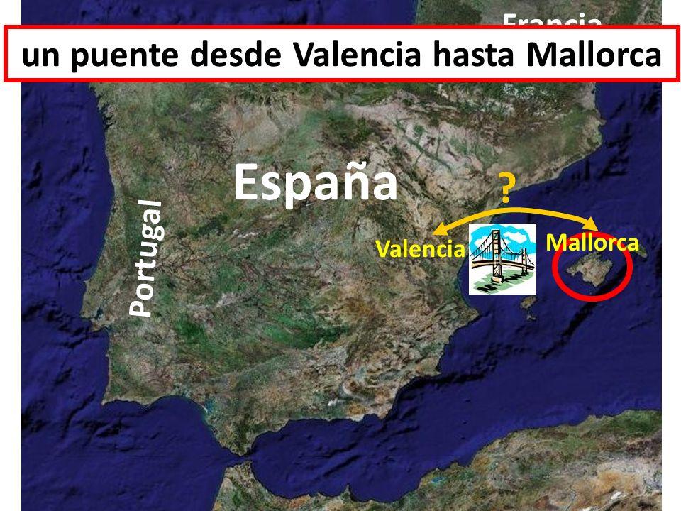 un puente desde Valencia hasta Mallorca