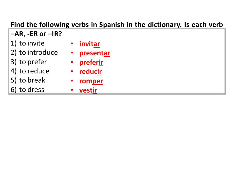 Find the following verbs in Spanish in the dictionary